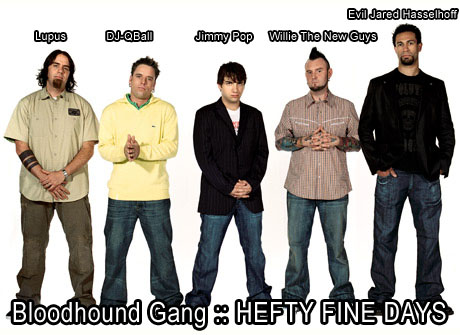 Jména členů skupiny Bloodhound gang