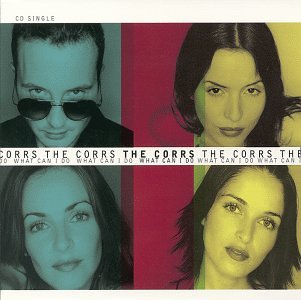 Corrs What Can I Do, The