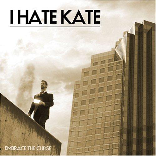 I Hate Kate