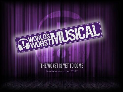 World's Worst Musical