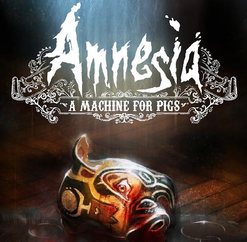 Soundtrack - Amnesia: A Machine For Pigs