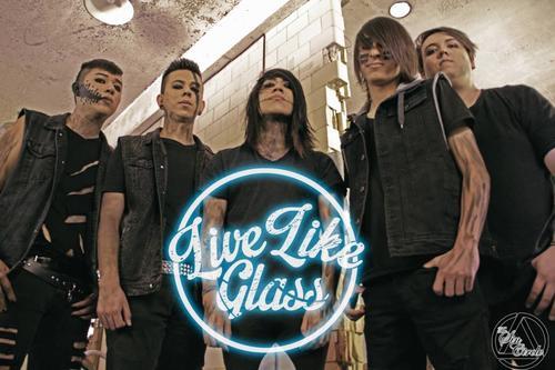 Live Like Glass