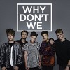 why-don-t-we-588022.jpg