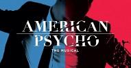 american-psycho-the-musical-588651.jpg